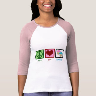 Peace Love Cupcakes T Shirts