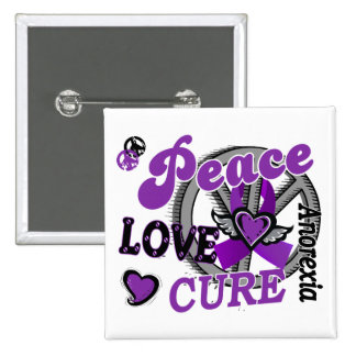 Peace Love Cure 2 Anorexia Buttons