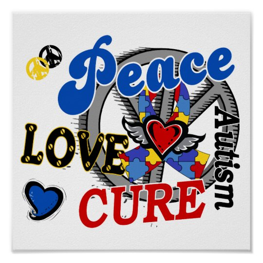 Peace Love Cure 2 Autism Poster
