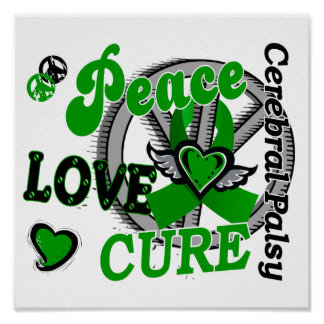 Peace Love Cure 2 Cerebral Palsy Poster