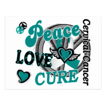 Peace Love Cure 2 Cervical Cancer Postcard
