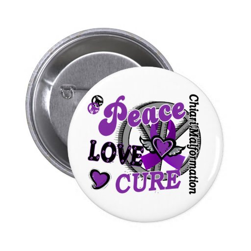 Peace Love Cure 2 Chiari Malformation Pinback Buttons