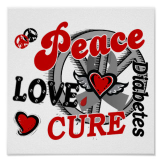 Peace Love Cure 2 Diabetes Poster
