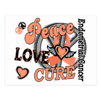 Peace Love Cure 2 Endometrial Cancer Postcard
