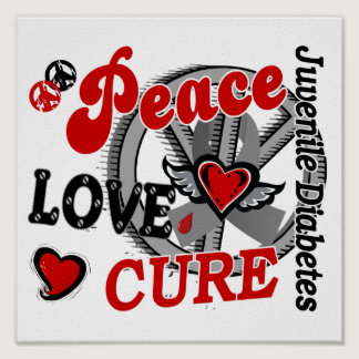 Peace Love Cure 2 Juvenile Diabetes Poster