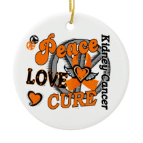 Peace Love Cure 2 Kidney Cancer Ceramic Ornament