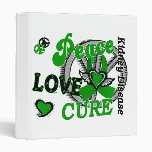 Peace Love Cure 2 Kidney Disease Vinyl Binder