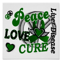 Peace Love Cure 2 Liver Disease Poster