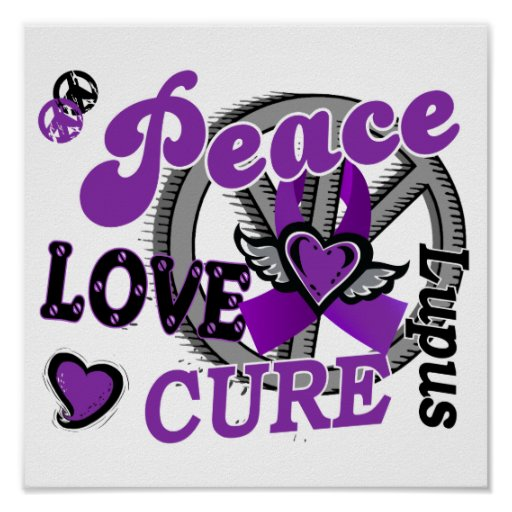 Peace Love Cure 2 Lupus Poster