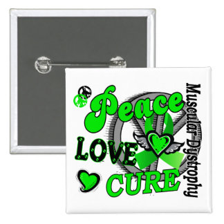 Peace Love Cure 2 Muscular Dystrophy Button