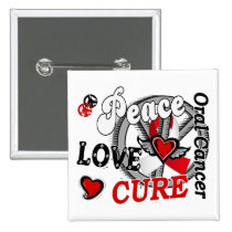 Peace Love Cure 2 Oral Cancer Pinback Button