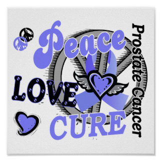 Peace Love Cure 2 Prostate Cancer Poster
