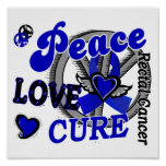 Peace Love Cure 2 Rectal Cancer / Anal Cancer Posters