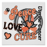Peace Love Cure 2 Uterine Cancer Print
