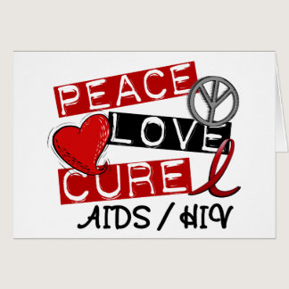 Peace Love Cure AIDS HIV Card