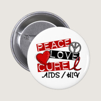 Peace Love Cure AIDS HIV Pinback Button