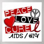 Peace Love Cure AIDS HIV Print