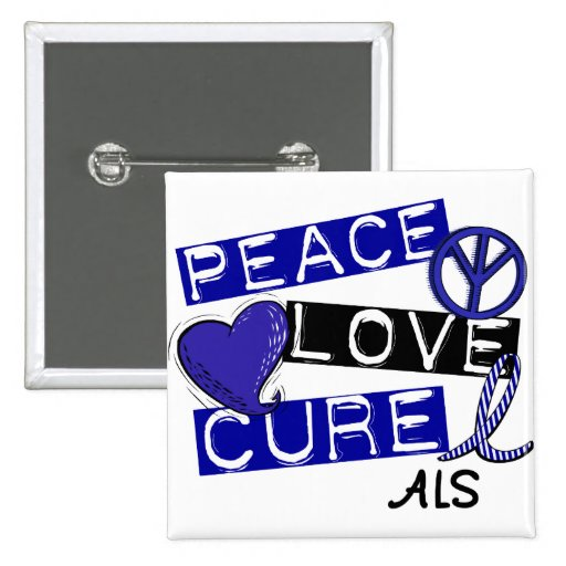 PEACE LOVE CURE ALS PIN