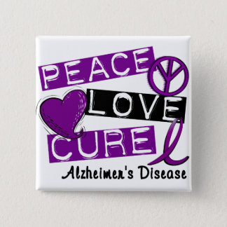 PEACE LOVE CURE ALZHEIMER'S DISEASE BUTTON
