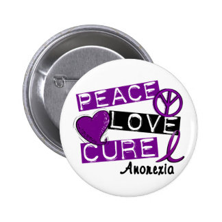 PEACE LOVE CURE ANOREXIA PINS