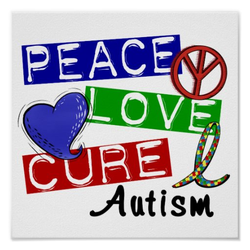 Peace Love Cure Autism Print