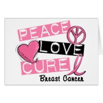 PEACE LOVE CURE BREAST CANCER