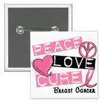 PEACE LOVE CURE BREAST CANCER 2 INCH SQUARE BUTTON