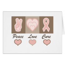 Peace Love Cure Breast Cancer card