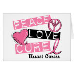 PEACE LOVE CURE BREAST CANCER GREETING CARDS