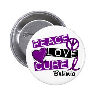 PEACE LOVE CURE BULIMIA PINBACK BUTTON