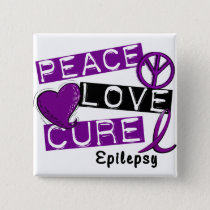 PEACE LOVE CURE EPILEPSY BUTTON