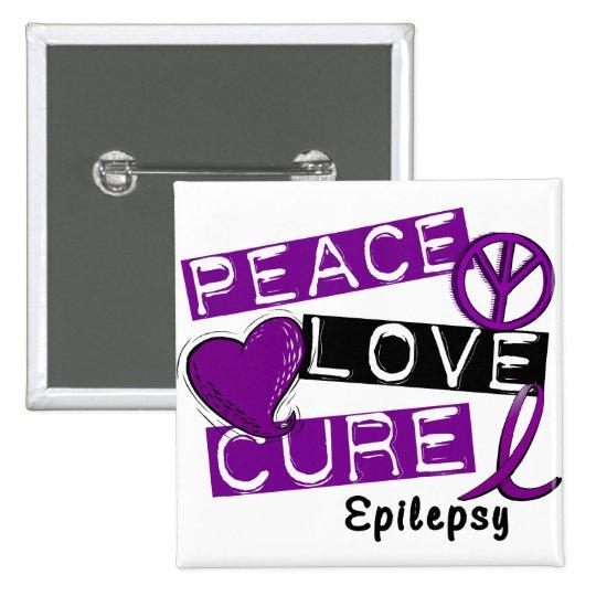 PEACE LOVE CURE EPILEPSY BUTTON