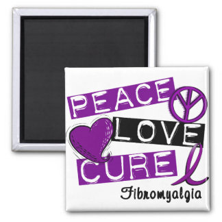 PEACE LOVE CURE FIBROMYALGIA 2 INCH SQUARE MAGNET