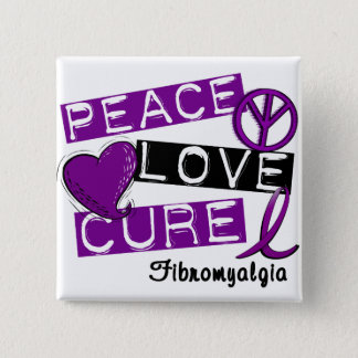 PEACE LOVE CURE FIBROMYALGIA PINBACK BUTTON