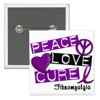 PEACE LOVE CURE FIBROMYALGIA PINBACK BUTTON