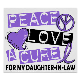 Peace Love Cure H Lymphoma Daughter-In-Law Posters
