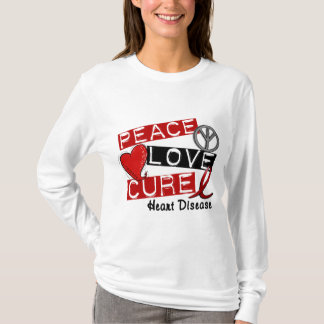 PEACE LOVE CURE HEART DISEASE T-Shirt