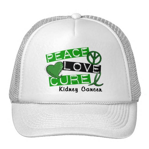 PEACE LOVE CURE KIDNEY CANCER (Green) Hats