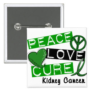 PEACE LOVE CURE Kidney Cancer (Green Ribbon) 2 Inch Square Button