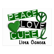 PEACE LOVE CURE Liver Cancer (Emerald Ribbon) Postcard