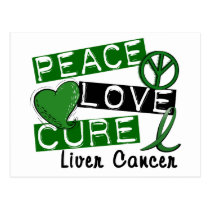 Peace Love Cure Liver Cancer Postcard