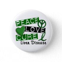 Peace Love Cure Liver Disease Pinback Button