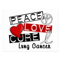 Peace Love Cure Lung Cancer Postcard