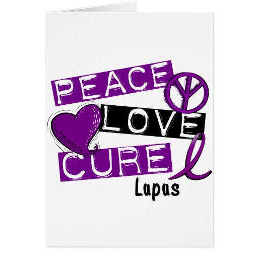 PEACE LOVE CURE LUPUS GREETING CARD