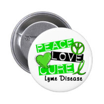 Peace Love Cure Lyme Disease 1 Button