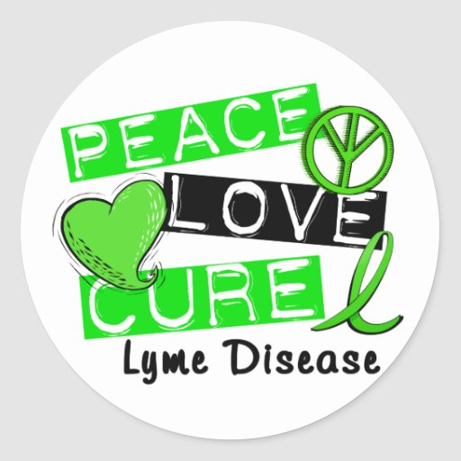Peace Love Cure Lyme Disease 1 Round Sticker