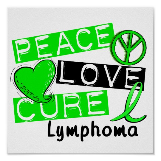 Peace Love Cure Lymphoma Poster