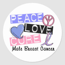 Peace Love Cure Male Breast Cancer Classic Round Sticker