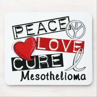 Peace Love Cure Mesothelioma Mouse Pad