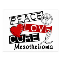 Peace Love Cure Mesothelioma Postcard